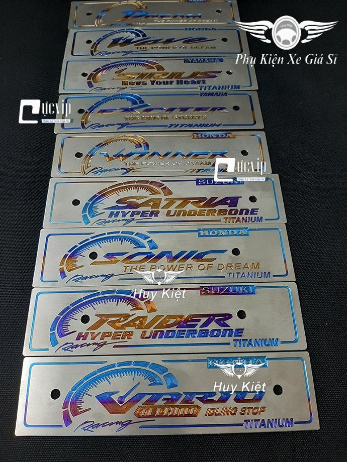 Bảng Tên Titan Vario, Raider, Satria, Sonic, Sirius, Winner, Exciter, Wave, Dream, MX King, Luvias MS3500